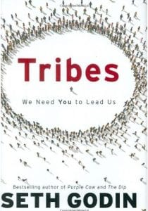 A tribe is any group of people, large or small, who are connected to one another, a leader, and an idea. This book will elaborate on how the Internet has made it possible for everybody to build his own tribe, if you have a passion for something and can provide leadership.